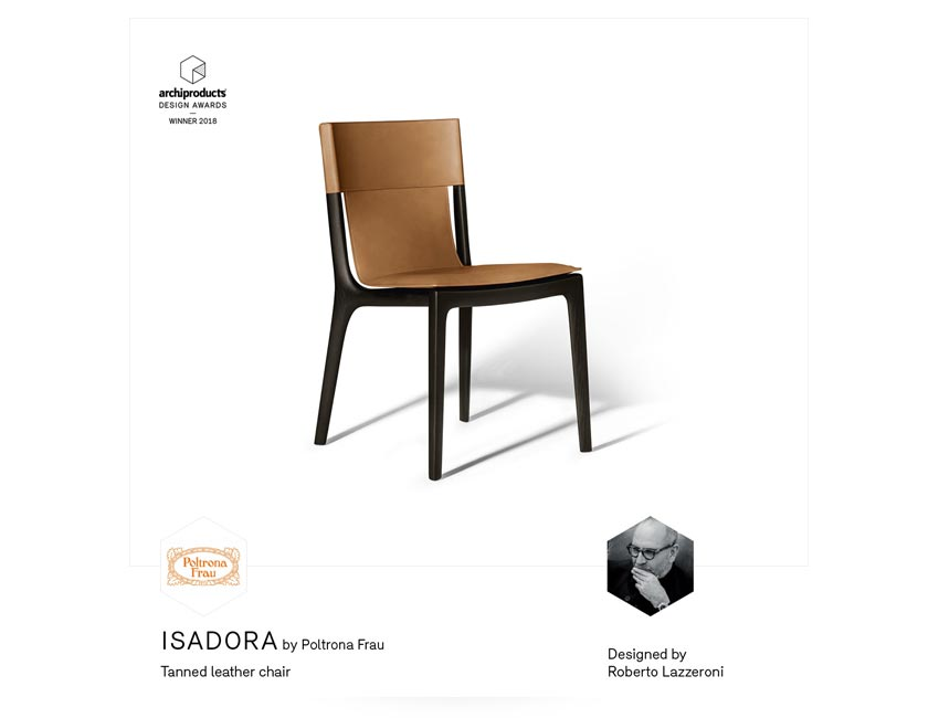 Archiproducts design awards 018 | Isadora chair | Poltrona Frau